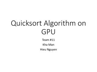 Quicksort Algorithm on GPU