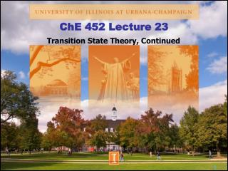 ChE 452 Lecture 23
