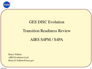 GES DISC Evolution  Transition Readiness Review  AIRS S4PM