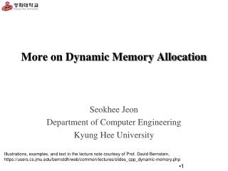 More on Dynamic Memory Allocation