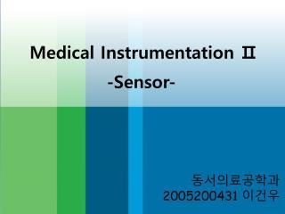 Medical Instrumentation Ⅱ
