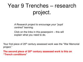 Year 9 Trenches – research project.