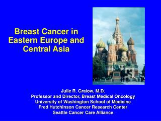 Breast Cancer in Eastern Europe and Central Asia