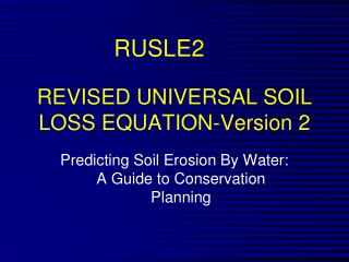 REVISED UNIVERSAL SOIL LOSS EQUATION-Version 2