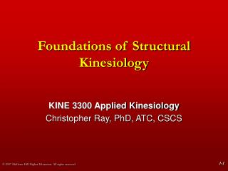 Foundations of Structural Kinesiology