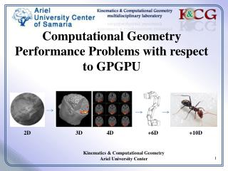 Kinematics & Computational Geometry Ariel University Center