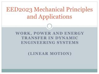 EED2023 Mechanical Principles and Applications