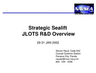 Strategic Sealift  JLOTS R&D Overview