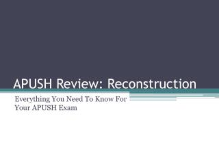 APUSH Review:  Reconstruction