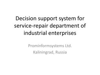 Decision support system for service-repair department of industrial enterprises