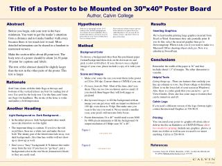 """Title of a Poster to be Mounted on 30""""x40"""" Poster Board Author, Calvin College"""