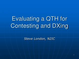 Evaluating a QTH for Contesting and DXing