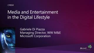 Media and Entertainment  in the Digital Lifestyle