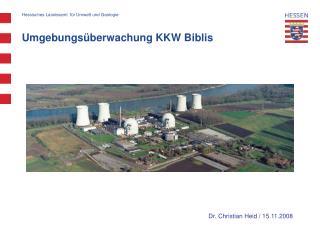 Umgebungsüberwachung KKW Biblis