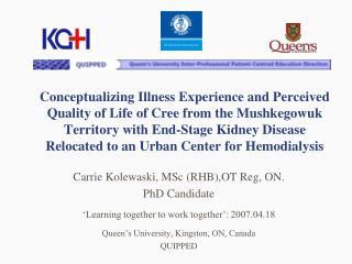 Carrie Kolewaski, MSc (RHB),OT Reg, ON. PhD Candidate
