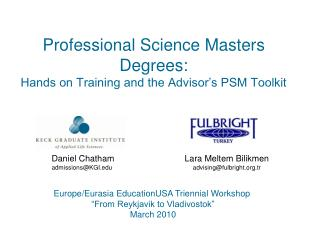 Professional Science Masters Degrees:  Hands on Training and the Advisor's PSM Toolkit