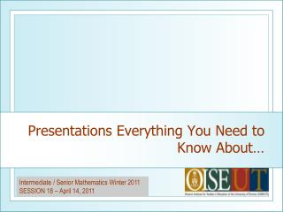 Presentations Everything You Need to Know About…