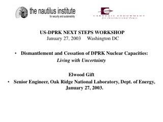 US-DPRK NEXT STEPS WORKSHOP January 27, 2003     Washington DC