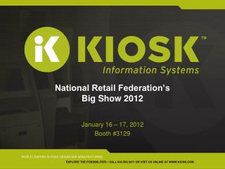 National Retail Federation�s  Big Show 2012