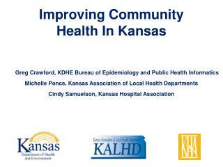 Improving Community  Health In Kansas