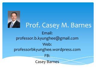 Prof. Casey M. Barnes