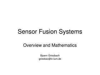 Sensor Fusion Systems