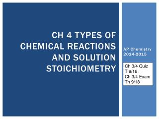 Ch  4  Types of Chemical Reactions and Solution Stoichiometry