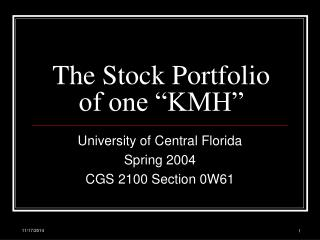 The Stock Portfolio of one �KMH�