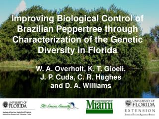 Improving Biological Control of Brazilian Peppertree through Characterization of the Genetic Diversity in Florida