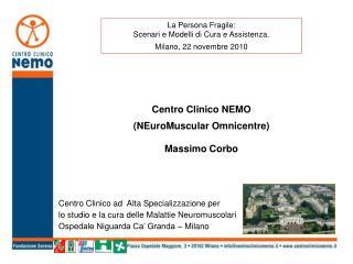 Centro Clinico NEMO NEuroMuscular Omnicentre Massimo Corbo