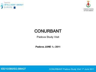 CONURBANT Padova Study Visit