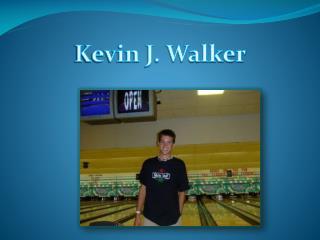 Kevin J. Walker