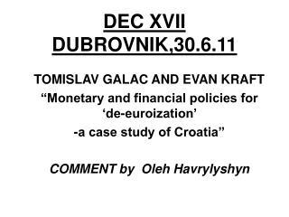 DEC XVII DUBROVNIK,30.6.11