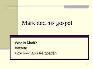 Mark and his gospel