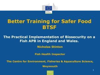 Better Training for Safer Food  BTSF