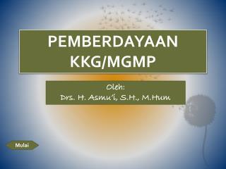 PEMBERDAYAAN  KKG/MGMP