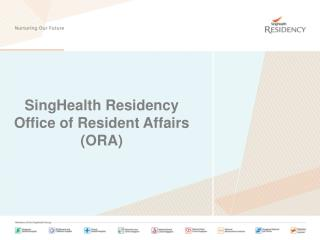 SingHealth Residency Office of Resident Affairs (ORA)