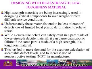 DESIGNING WITH HIGH-STRENGTH LOW-TOUGHNESS MATERIAL