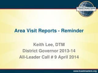 Area Visit Reports - Reminder