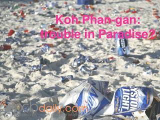 Koh Phan-gan:  trouble in Paradise?
