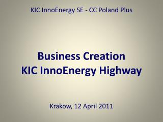 KIC InnoEnergy SE - CC Poland Plus