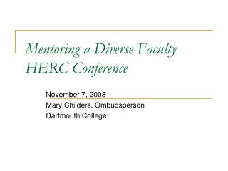 Mentoring a Diverse Faculty HERC Conference