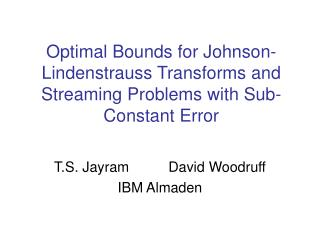 Optimal Bounds for Johnson-Lindenstrauss Transforms and Streaming Problems with Sub-Constant Error