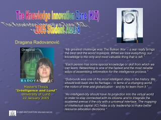The Knowledge Innovation Zone (KIZ) 2005 Student Award