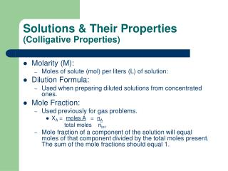 Solutions & Their Properties  (Colligative Properties)