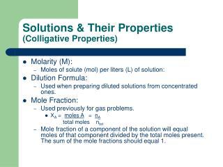 Solutions & Their Properties  (Colligative Properties)