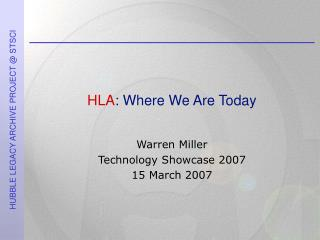 HLA: Where We Are Today