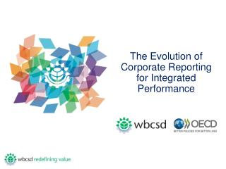 The Evolution of Corporate Reporting for Integrated Performance