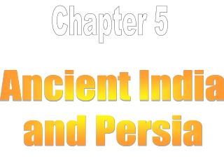 Ancient India and Persia
