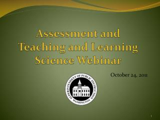 Assessment and Teaching and Learning Science Webinar